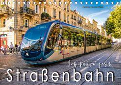 Ich fahre gern Straßenbahn (Tischkalender 2018 DIN A5 quer) von Roder,  Peter