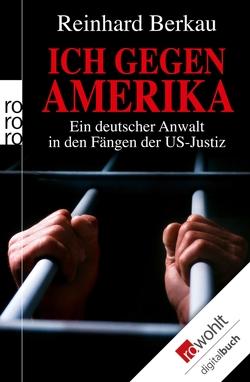 Ich gegen Amerika von Berkau,  Reinhard, Stratenwerth,  Irene