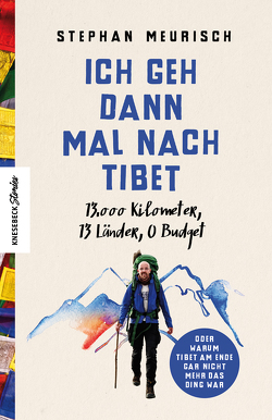 Ich geh dann mal nach Tibet von Flessner,  Bernd, Meurisch,  Stephan