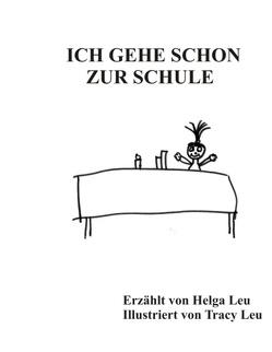 Ich gehe schon zur Schule von Leu,  Helga