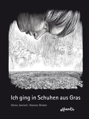 Ich ging in Schuhen aus Gras von Binder,  Hannes, Janisch,  Heinz