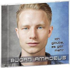 Ich glaube, es gibt mehr von Kahl,  Björn Amadeus
