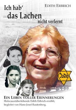 Ich hab das Lachen nicht verlernt von Erbrich,  Edith, Rautenberg,  Hans-Josef