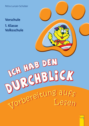 Ich hab den Durchblick – Vorbereitung aufs Lesen von Kretschmann,  Moidi, Lunzer-Schober,  Petra