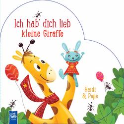 Ich hab dich lieb kleine Giraffe – Heidi und Pepe