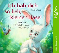 Ich hab dich so lieb, kleiner Hase! von Petri,  Nina, Steier,  Ulrich