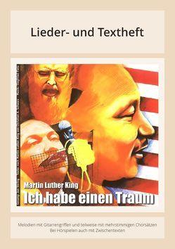 Ich habe einen Traum – Martin Luther King von Burfeind,  Christina, Fietz,  Oliver, Fietz,  Siegfried, Nitsch,  Johannes, Schwarz,  Christian