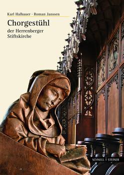 Ich habe euch erwählt von Halbauer,  Karl, Janssen,  Roman, Verein zur Erhaltung der Stiftskirche Herrenberg e.V.
