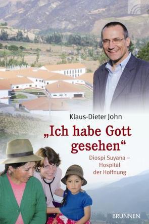 Ich habe Gott gesehen von John,  Klaus D