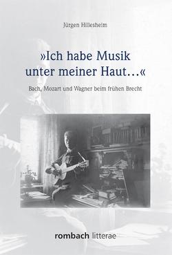 'Ich habe Musik unter meiner Haut…' von Hillesheim,  Jürgen