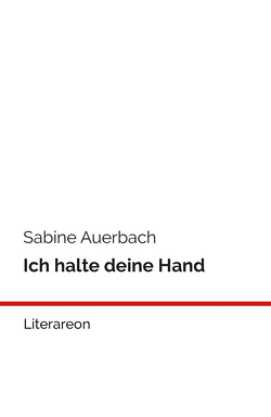 Ich halte deine Hand von Auerbach,  Sabine