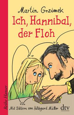 Ich, Hannibal, der Floh von Grzimek,  Martin, Müller,  Hildegard