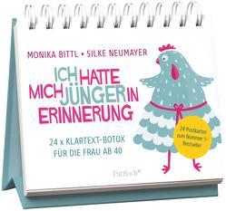 Ich hatte mich jünger in Erinnerung von Bittl,  Monika, Neumayer,  Silke