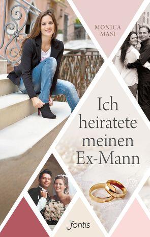 Ich heiratete meinen Ex-Mann von Masi,  Monica