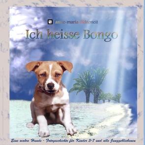 Ich heisse Bongo von Didzoneit,  Anne-Maria