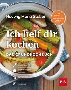 Ich helf Dir kochen von Stuber,  Hedwig Maria