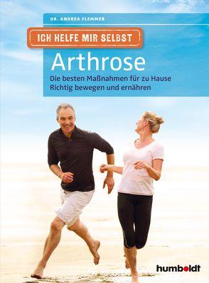 Ich helfe mir selbst – Arthrose von Flemmer,  Dr. Andrea