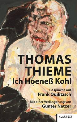 Ich Hoeneß Kohl von Netzer,  Günter, Quilitzsch,  Frank, Thieme,  Thomas