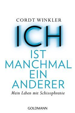 ICH ist manchmal ein anderer von Winkler,  Cordt