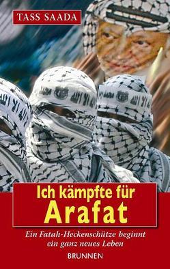 Ich kämpfte für Arafat von Gerber,  Daniel, Saada,  Tass