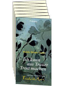 Ich kann aus Trauer Trost machen von Hüsch,  Hanns Dieter, Rave,  Friederike