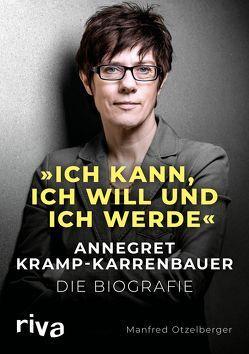 """""""Ich kann, ich will und ich werde"""" von Otzelberger,  Manfred"""