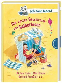 Ich kann lesen!: Die besten Geschichten zum Selberlesen von Ende,  Michael, Henn,  Astrid, Kruse,  Max, Preussler,  Otfried