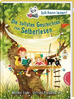 Ich kann lesen!: Die tollsten Geschichten zum Selberlesen von Dulleck,  Nina, Ende,  Michael, Kruse,  Max, Preussler,  Otfried