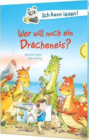 Ich kann lesen!: Wer will noch ein Dracheneis? von Engler,  Michael, Hennig,  Dirk