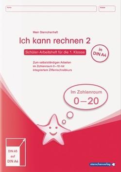 Ich kann rechnen 2 – Ausgabe in A4 – Schülerarbeitsheft für die 1. Klasse von Langhans,  Katrin