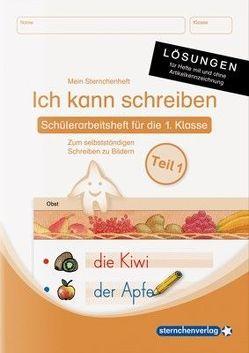 Ich kann schreiben Teil 1 Lösungen – für die Ausgabe mit und ohne Artikelkennzeichnung von Langhans,  Katrin