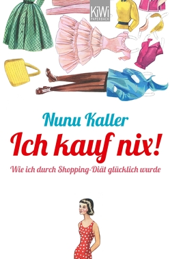 Ich kauf nix! von Kaller,  Nunu