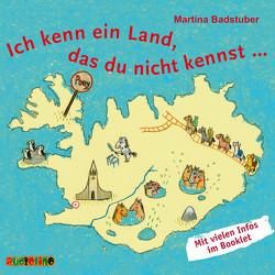 Ich kenn ein Land, das du nicht kennst … von Badstuber,  Martina, Moll,  Anne