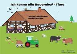 Ich kenne alle Bauernhof – Tiere von Franke,  Irene