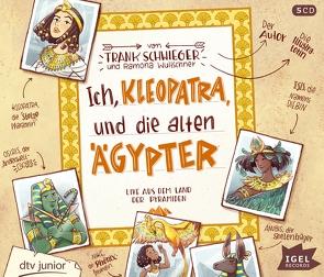 Ich, Kleopatra, und die alten Ägypter von Bahrenberg,  Frank, Gawlich,  Cathlen, Schmöle,  Arndt, Schwieger,  Frank