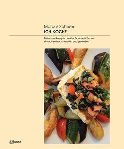 ICH KOCHE von Scherer,  Marcus
