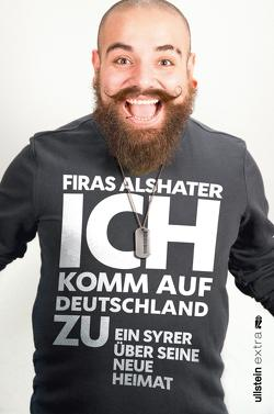 Ich komm auf Deutschland zu von Alshater,  Firas