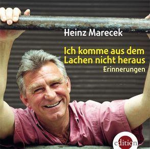 Ich komme aus dem Lachen nicht heraus von Marecek,  Heinz