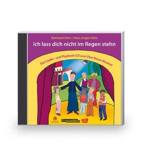 Ich lass dich nicht im Regen stehn, Lieder- und Playback-CD, Audio-CD von Horn,  Reinhard, Netz, ,  Hans-Jürgen