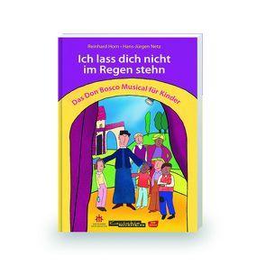 Ich lass dich nicht im Regen stehn von Horn,  Reinhard, Netz, ,  Hans-Jürgen