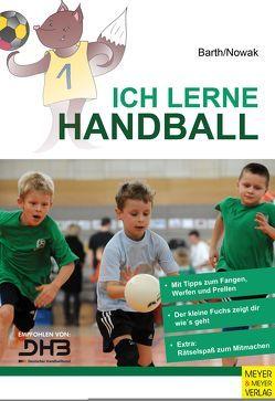 Ich lerne Handball von Barth,  Katrin, Nowak,  Maik