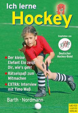 Ich lerne Hockey von Barth,  Katrin, Nordmann,  Lutz