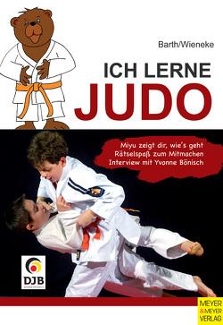 Ich lerne Judo von Barth,  Katrin, Wieneke,  Frank