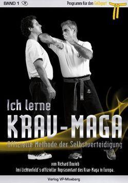 Ich lerne Krav-Maga Band 1 – Programm für den Gelbgurt von Masberg,  Mario, Richard,  Douieb