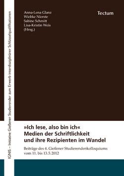 """""""Ich lese, also bin ich"""" von Glanz,  Anna-Lena, Nierste,  Wiebke, Schmitt,  Sabine, Weis,  Lisa-Kristin"""