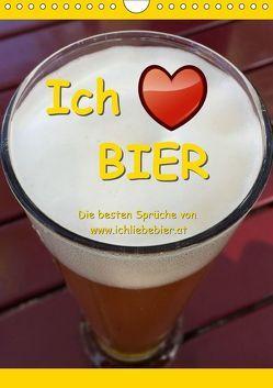 Ich liebe Bier (Wandkalender 2019 DIN A4 hoch) von www.IchliebeBier.at
