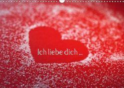 Ich liebe dich … (Wandkalender 2018 DIN A3 quer) von Eppele,  Klaus