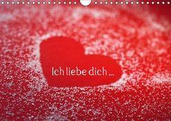 Ich liebe dich … (Wandkalender 2018 DIN A4 quer) von Eppele,  Klaus