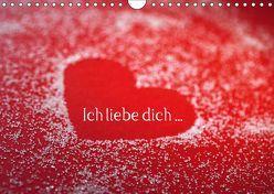 Ich liebe dich … (Wandkalender 2019 DIN A4 quer) von Eppele,  Klaus