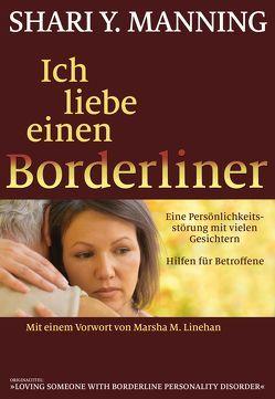 Ich liebe einen Borderliner von Höhr,  Hildegard, Kierdorf,  Theo, Linehan,  Marsha M., Manning,  Shari Y.